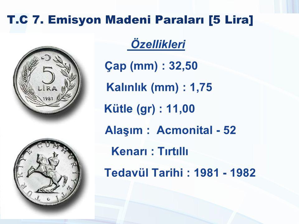 T.C 7. Emisyon Madeni Paraları [5 Lira]